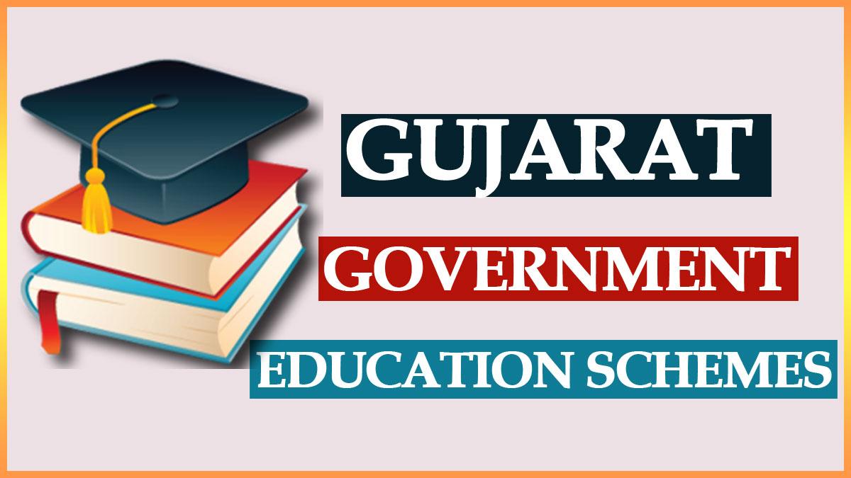 Government Education Schemes Gujarat List